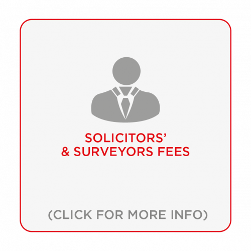 Solicitors and Surveyors fees